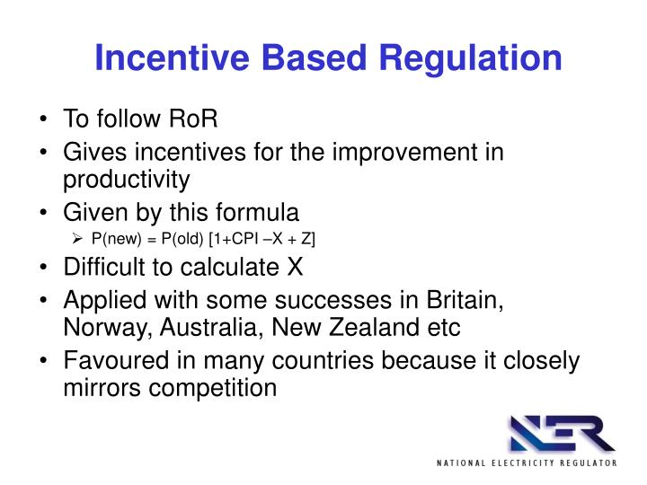Incentive Based Regulation