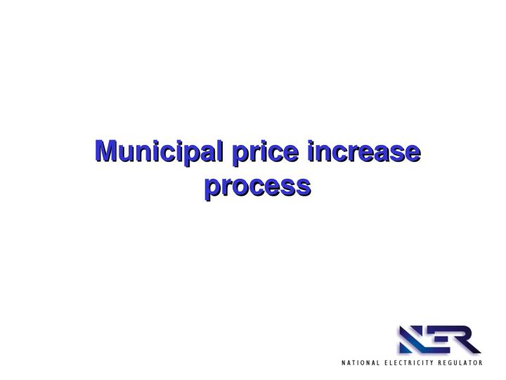 Municipal price increase process
