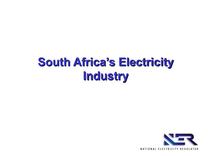 South Africa's Electricity Industry
