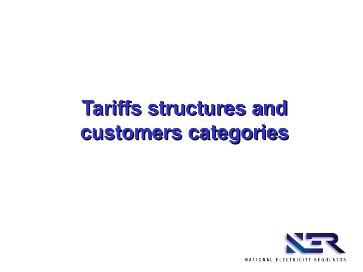 Tariffs structures and customers categories
