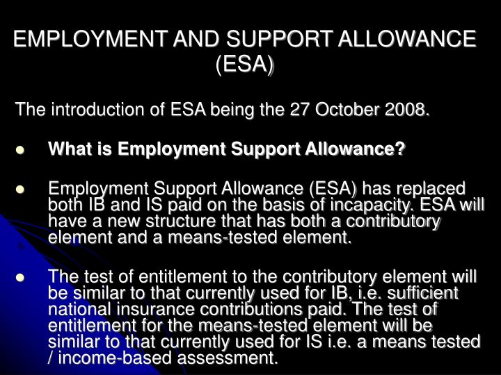 Employment and support allowance esa