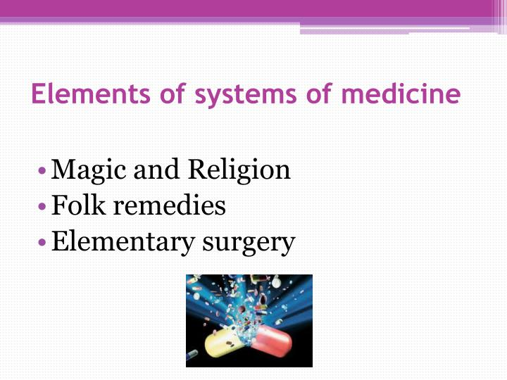 Elements of systems of medicine