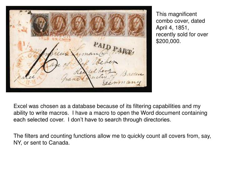 This magnificent combo cover, dated April 4, 1851, recently sold for over $200,000.