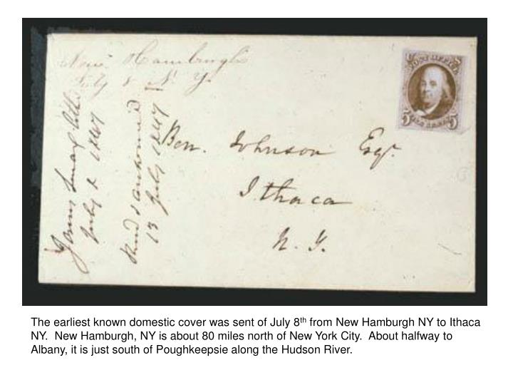 The earliest known domestic cover was sent of July 8