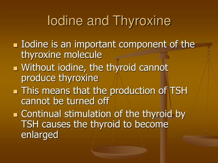 Iodine and Thyroxine