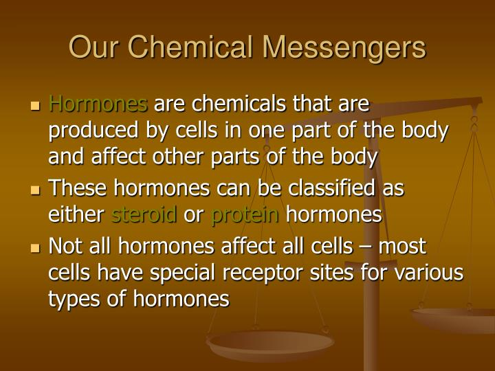 Our Chemical Messengers