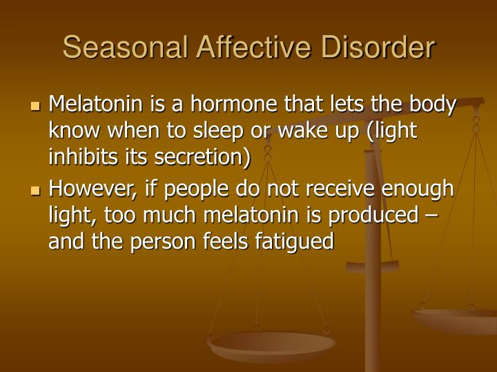 Seasonal Affective Disorder