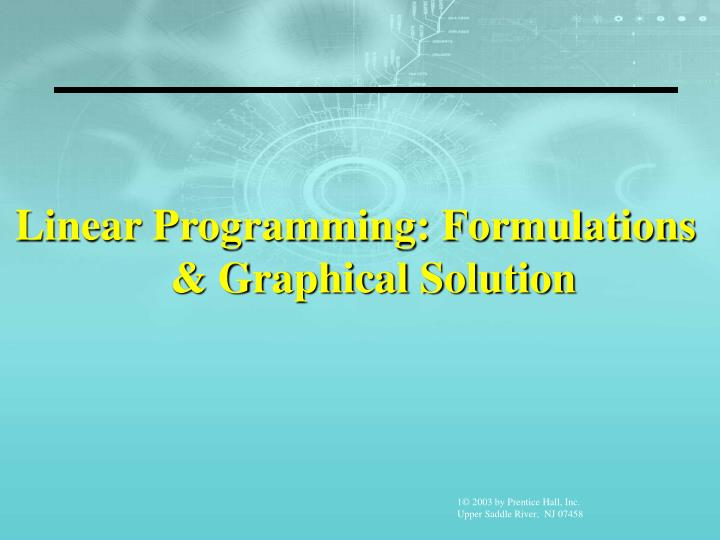 Linear Programming: Formulations & Graphical Solution