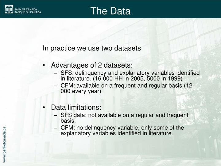 In practice we use two datasets