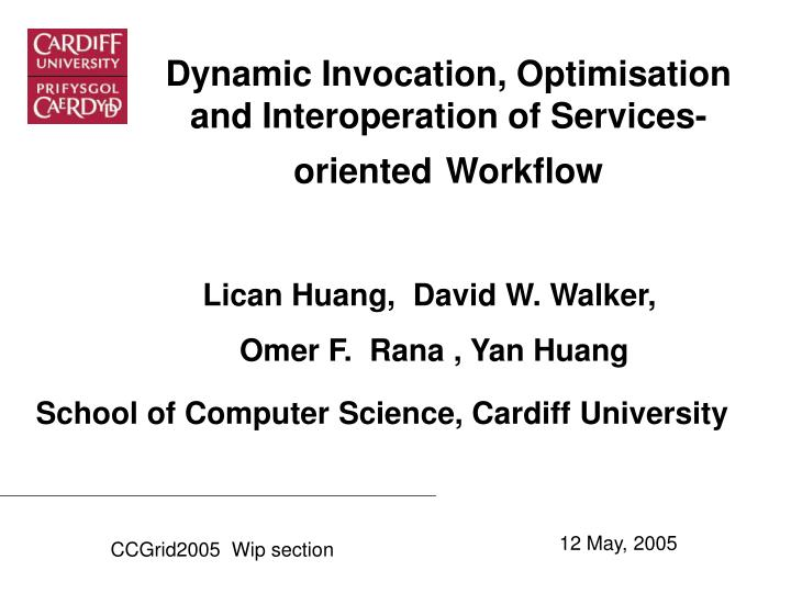 Dynamic invocation optimisation and interoperation of services oriented workflow