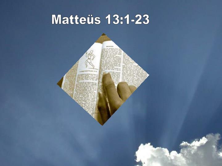 Matteüs 13:1-23