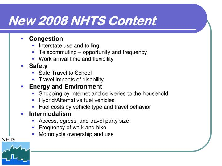 New 2008 NHTS Content