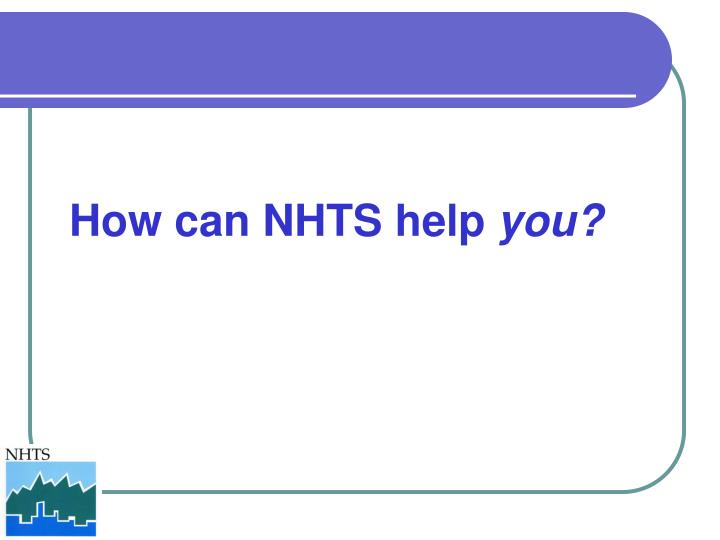 How can NHTS help