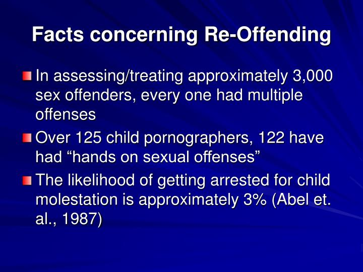 Facts concerning Re-Offending