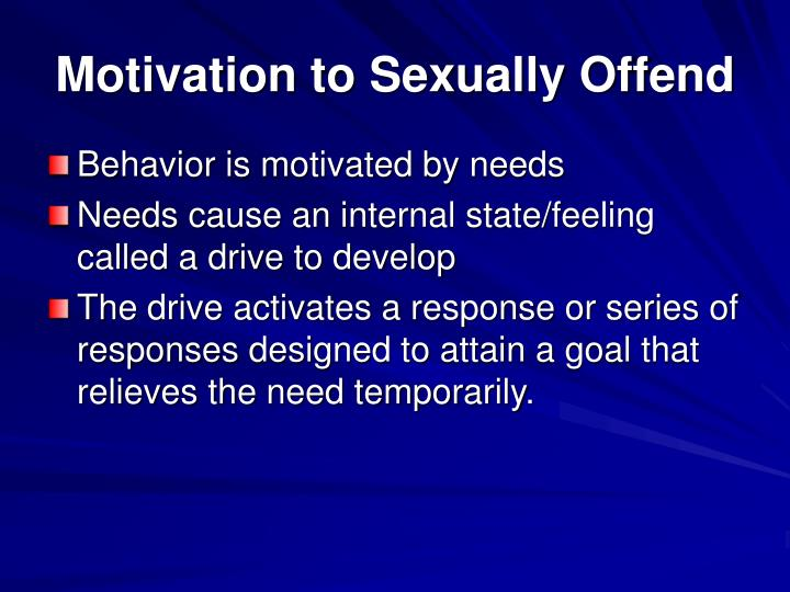 Motivation to Sexually Offend