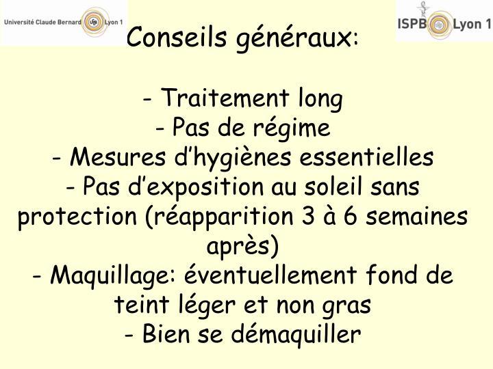 Conseils généraux