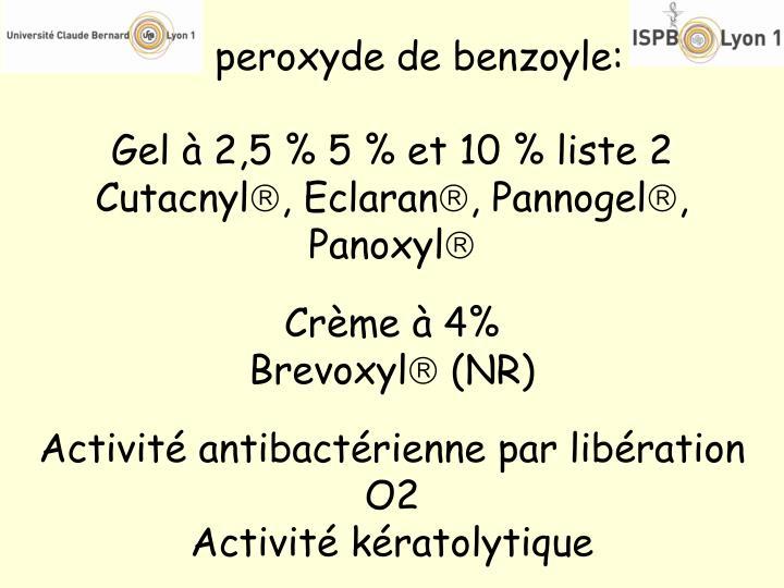 Le peroxyde de benzoyle: