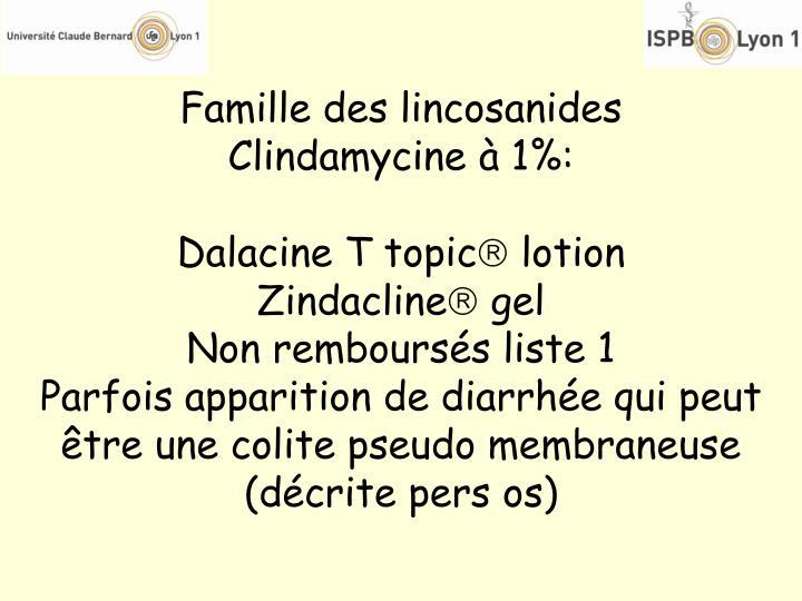 Famille des lincosanides