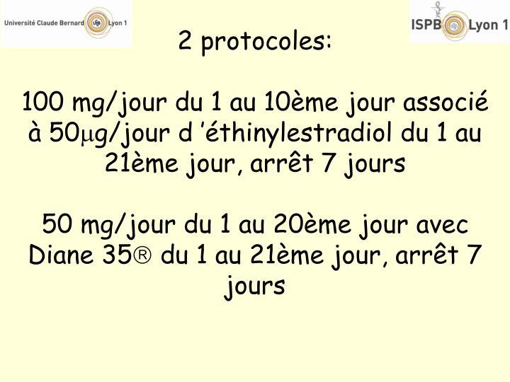 2 protocoles: