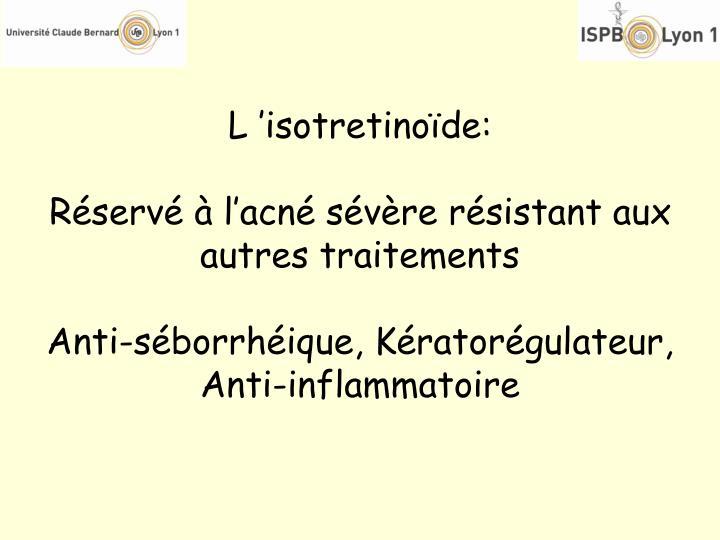 L'isotretinoïde: