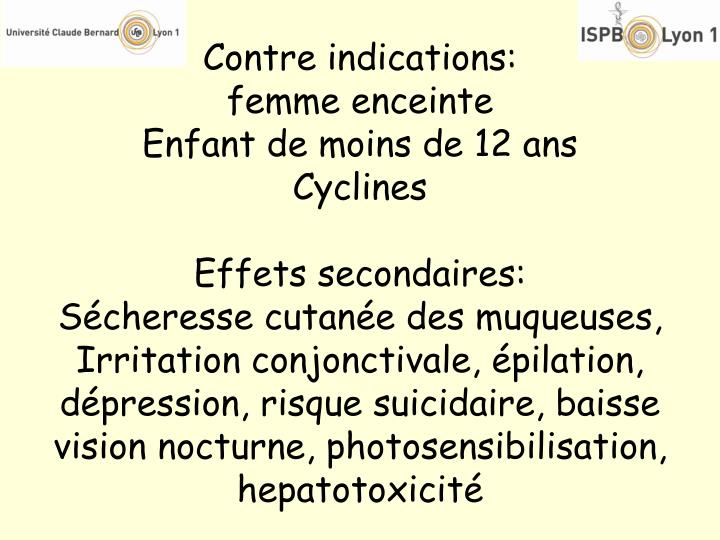 Contre indications: