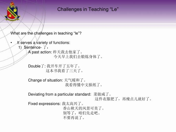 "What are the challenges in teaching ""le""?"