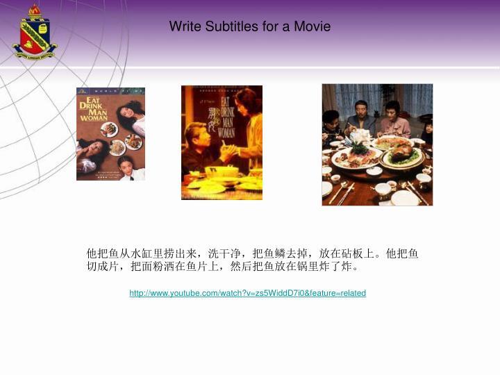 Write Subtitles for a Movie