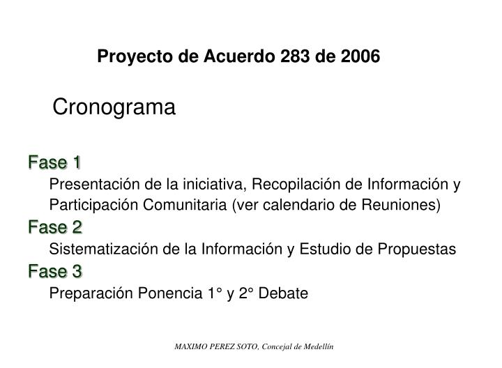 Proyecto de Acuerdo 283 de 2006