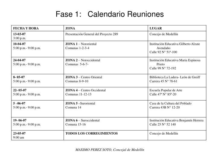 Fase 1:   Calendario Reuniones