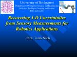 recovering 3 d uncertainties from sensory measurements for robotics applications