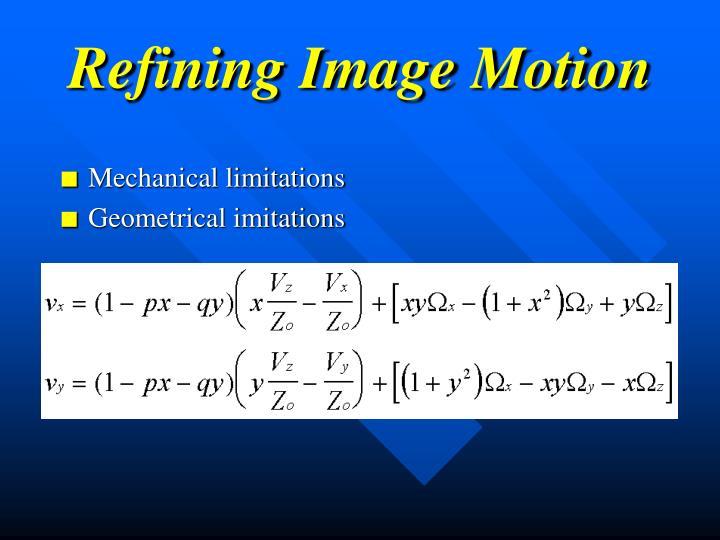 Refining Image Motion