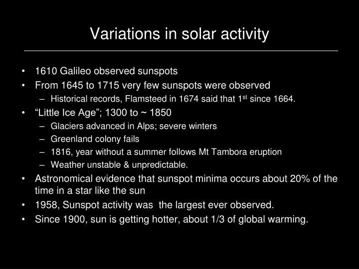 Variations in solar activity