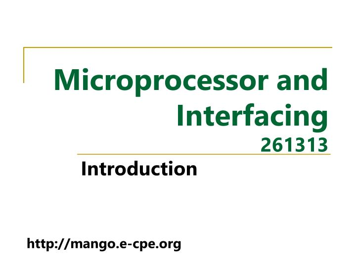 Microprocessor and Interfacing