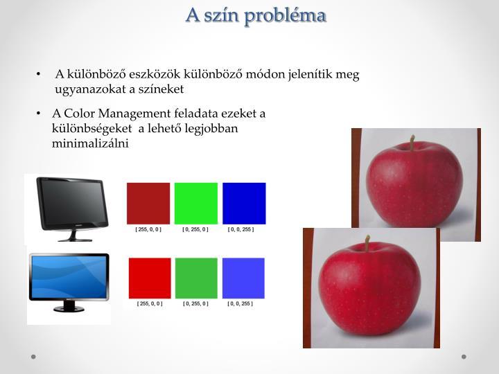 A szín probléma