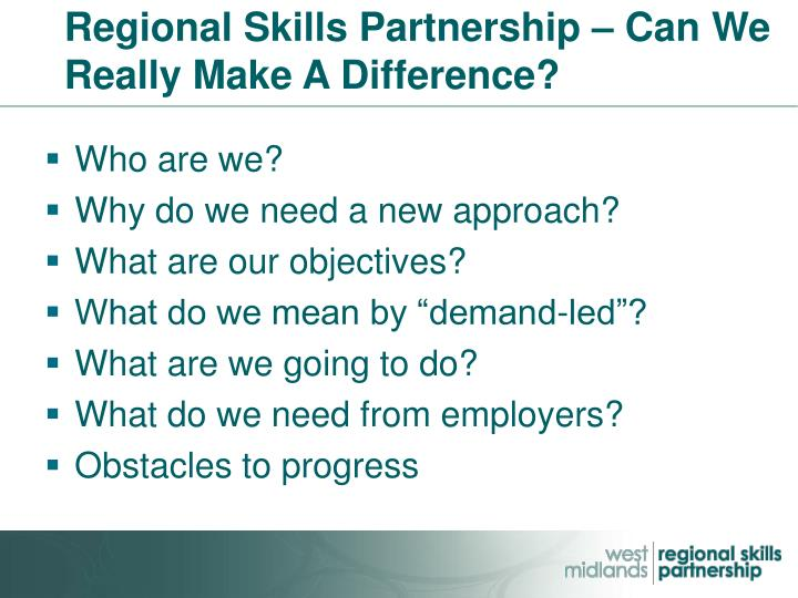 Regional Skills Partnership – Can We Really Make A Difference?