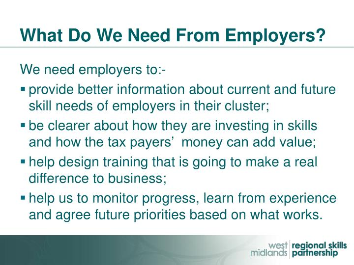What Do We Need From Employers?