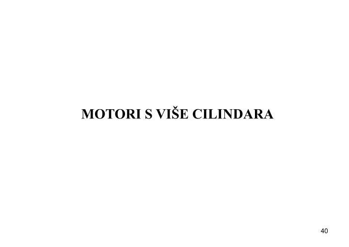MOTORI S VIŠE CILINDARA