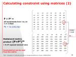 calculating constraint using matrices 2