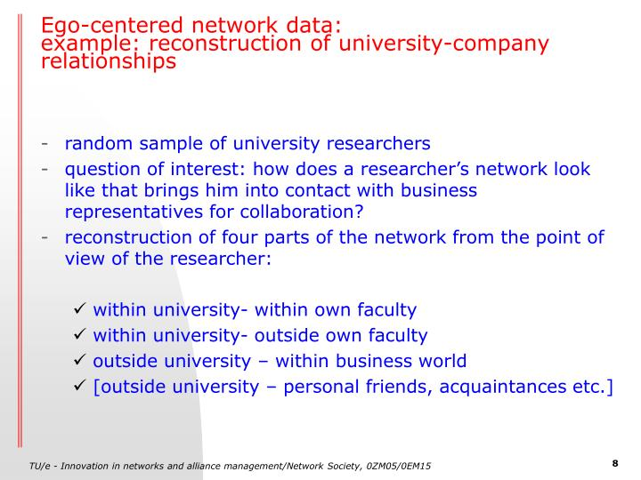 Ego-centered network data: