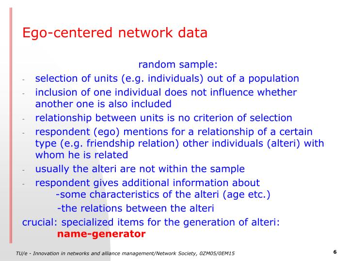 Ego-centered network data