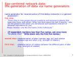 ego centered network data the generation of data via name generators