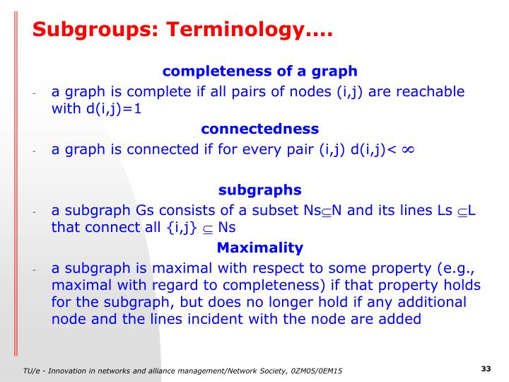 Subgroups: Terminology....