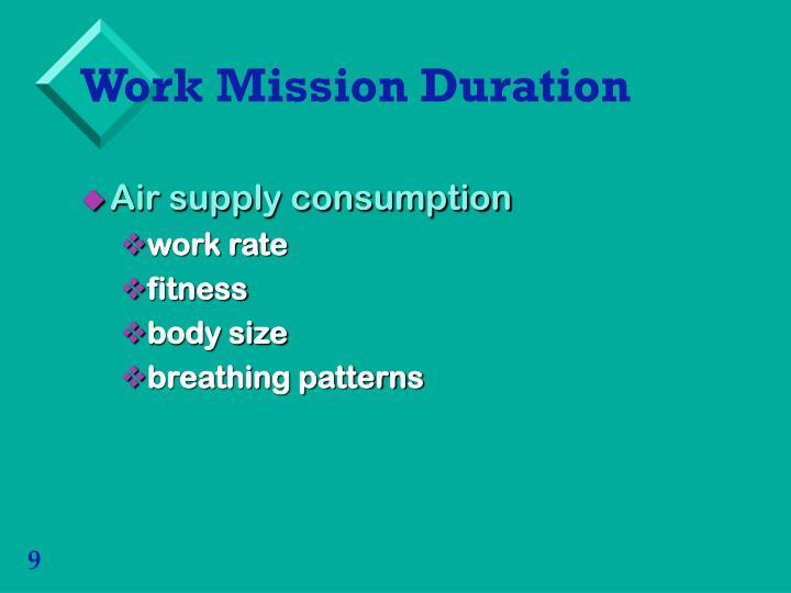 Work Mission Duration