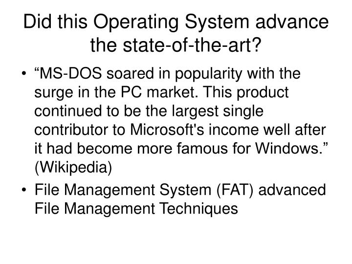 Did this Operating System advance the state-of-the-art?