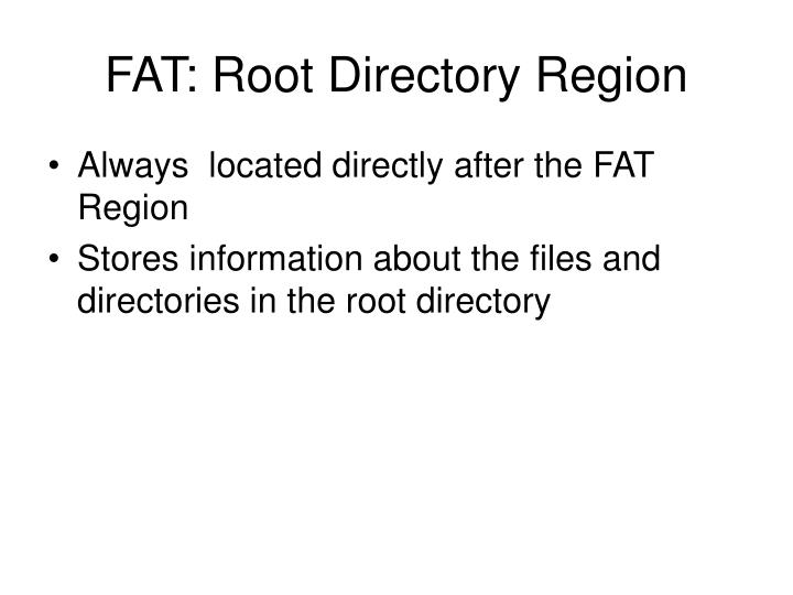 FAT: Root Directory Region