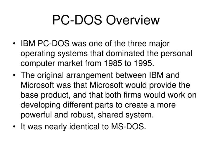 PC-DOS Overview
