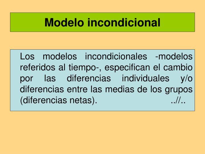 Modelo incondicional