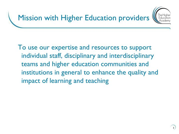 Mission with Higher Education providers