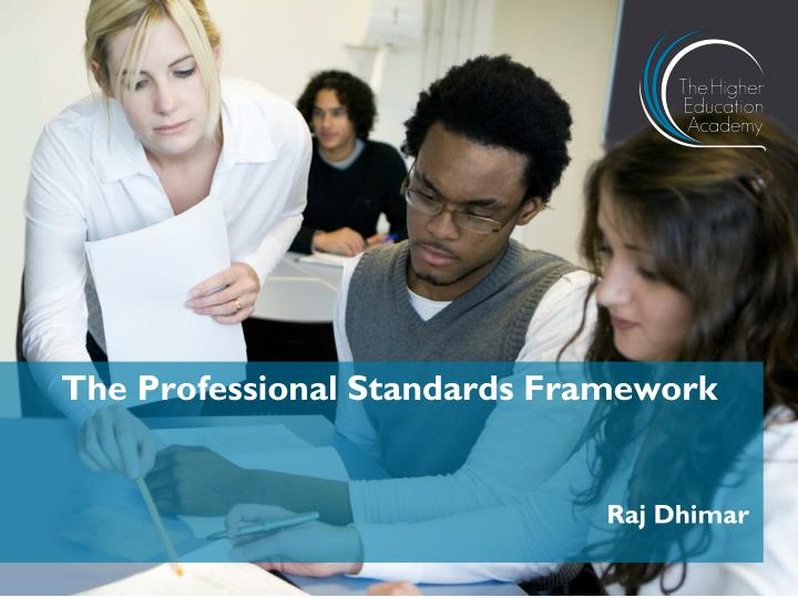 The professional standards framework