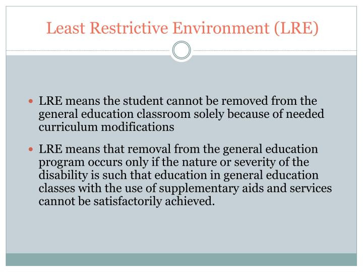 Least Restrictive Environment (LRE